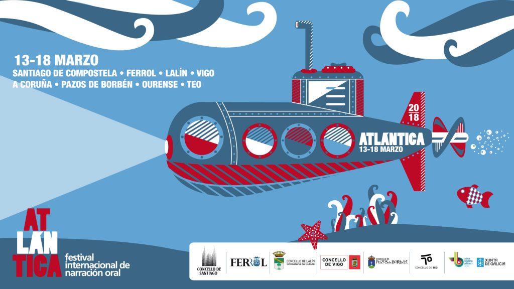 Festival Atlántica de narración oral @ Santiago, Coruña, Ferrol, Lalín, Ourense, Pazos de Borbén, Teo e Vigo