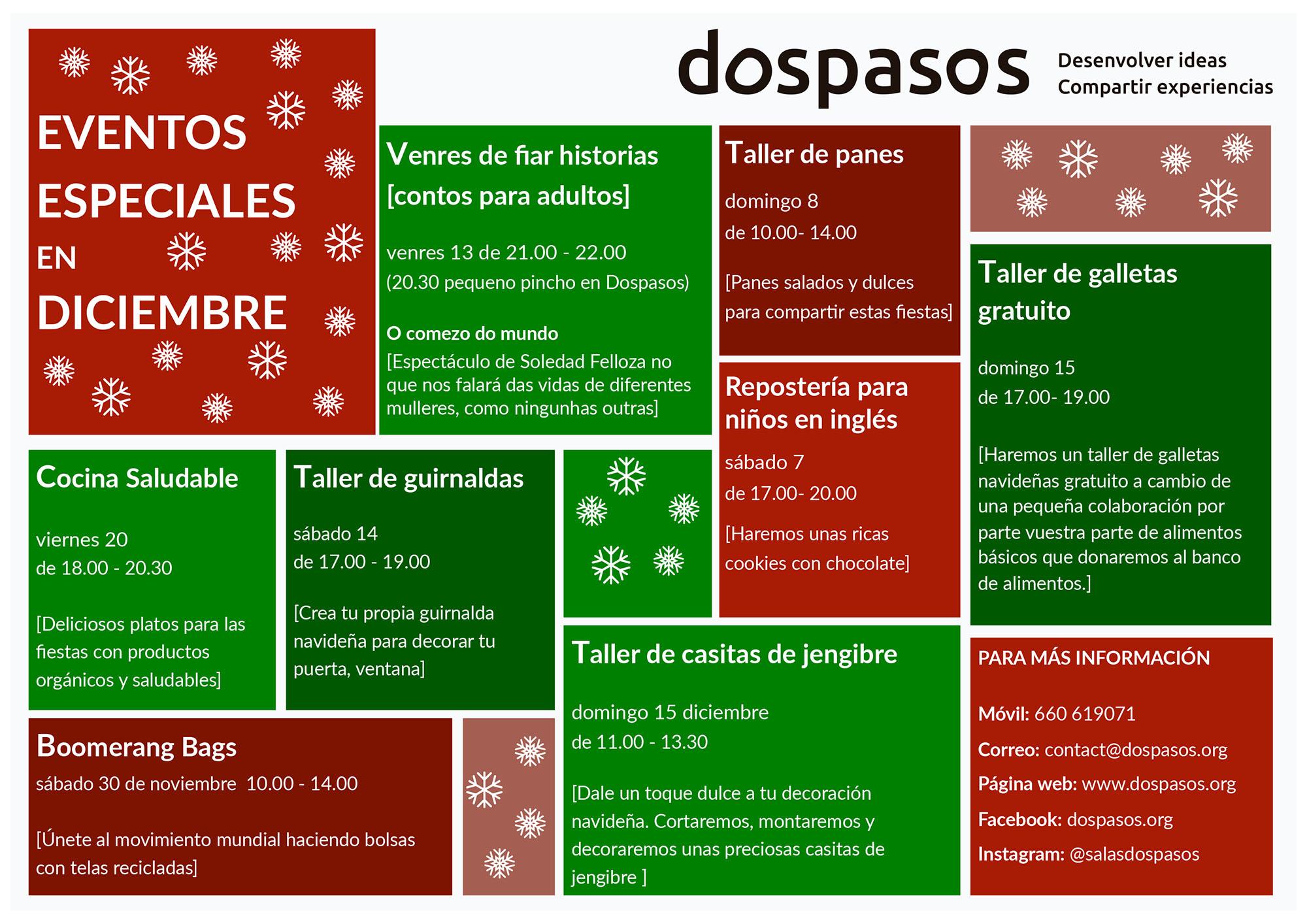 Eventos Especiais Decembro en Dospasos @ Rúa Pesqueiras, 6 - Bertamiráns