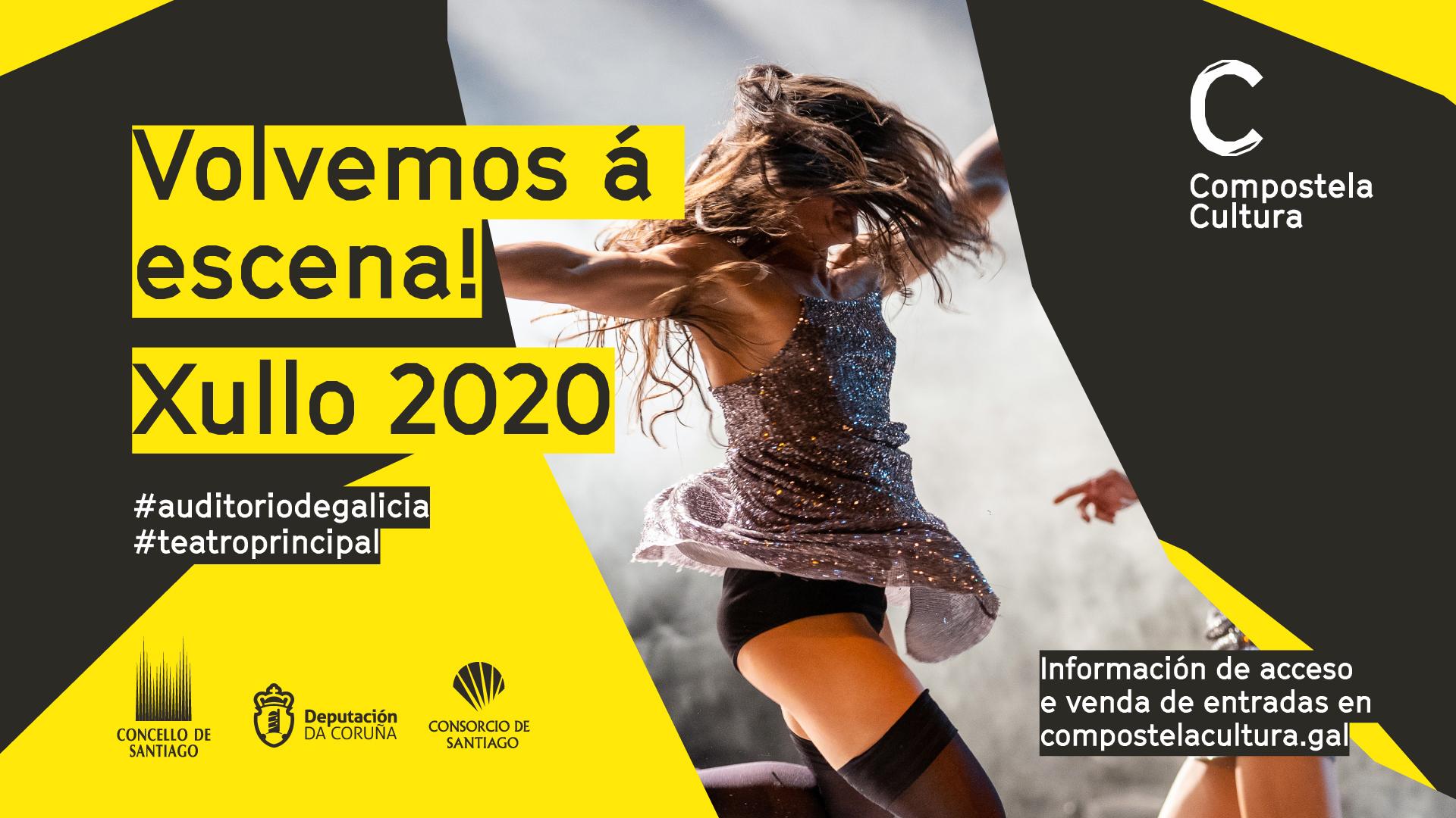 Volvemos á escena! @ Auditorio de Galicia e Teatro Principal